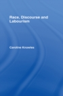 Race, Discourse and Labourism - eBook