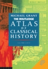 The Routledge Atlas of Classical History : From 1700 BC to AD 565 - eBook