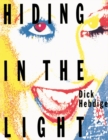 Hiding in the Light : On Images and Things - eBook