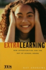 Extra Learning : Out of School Learning and Study Support in Practice - eBook