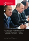 Routledge Handbook of Russian Foreign Policy - eBook