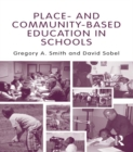 Place- and Community-Based Education in Schools - eBook