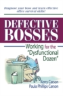 "Defective Bosses : Working for the ""Dysfunctional Dozen"" - eBook"