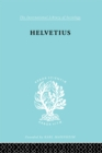 Helvetius : His Life and Place in the History of Educational Thought - eBook