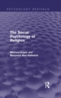 The Social Psychology of Religion (Psychology Revivals) - eBook
