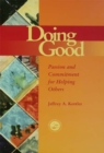 Doing Good : Passion and Commitment for Helping Others - eBook