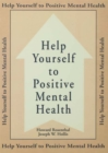 Help Yourself To Positive Mental Health - eBook