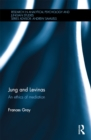 Jung and Levinas : An ethics of mediation - eBook