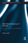 The Political Economy of Disaster : Destitution, Plunder and Earthquake in Haiti - eBook