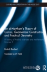 Ibn al-Haytham's Theory of Conics, Geometrical Constructions and Practical Geometry : A History of Arabic Sciences and Mathematics Volume 3 - eBook