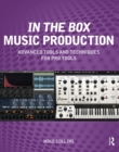 In the Box Music Production: Advanced Tools and Techniques for Pro Tools - eBook