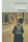 Differencing the Canon : Feminism and the Writing of Art's Histories - eBook