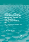 A History of Egypt from the End of the Neolithic Period to the Death of Cleopatra VII B.C. 30 (Routledge Revivals) : Vol. I: Egypt in the Neolithic and Archaic Periods - eBook
