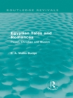 Egyptian Tales and Romances (Routledge Revivals) : Pagan, Christian and Muslim - eBook