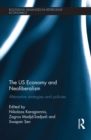The US Economy and Neoliberalism : Alternative Strategies and Policies - eBook