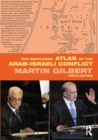 The Routledge Atlas of the Arab-Israeli Conflict - eBook