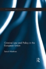 Criminal Law and Policy in the European Union - eBook