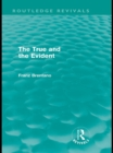 The True and the Evident (Routledge Revivals) - eBook