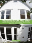 Housing Boom and Bust : Owner Occupation, Government Regulation and the Credit Crunch - eBook