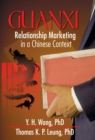 Guanxi : Relationship Marketing in a Chinese Context - eBook