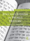 Jews and Judaism in World History - eBook