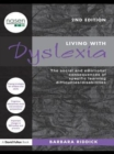 Living With Dyslexia : The social and emotional consequences of specific learning difficulties/disabilities - eBook