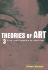 Theories of Art : 3. From Impressionism to Kandinsky - eBook