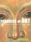 Theories of Art : 2. From Winckelmann to Baudelaire - eBook