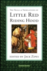 The Trials and Tribulations of Little Red Riding Hood - eBook