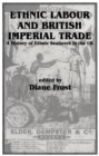 Ethnic Labour and British Imperial Trade : A History of Ethnic Seafarers in the UK - eBook
