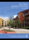 The New Spatial Planning : Territorial Management with Soft Spaces and Fuzzy Boundaries - eBook