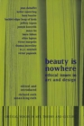 Beauty is Nowhere : Ethical Issues in Art and Design - eBook