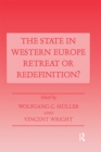 The State in Western Europe : Retreat or Redefinition? - eBook