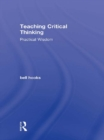 Teaching Critical Thinking : Practical Wisdom - eBook