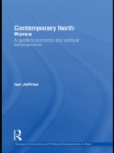Contemporary North Korea : A guide to economic and political developments - eBook