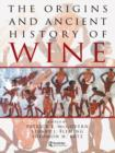 The Origins and Ancient History of Wine : Food and Nutrition in History and Antropology - eBook