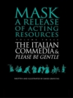 The Italian Commedia and Please be Gentle - eBook