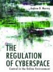 The Regulation of Cyberspace : Control in the Online Environment - eBook