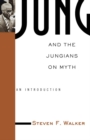 Jung and the Jungians on Myth - eBook