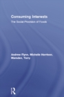 Consuming Interests : The Social Provision of Foods - eBook