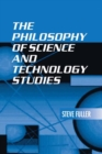 The Philosophy of Science and Technology Studies - eBook