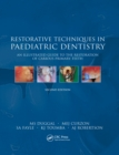 Restorative Techniques in Paediatric Dentistry : An Illustrated Guide to the Restoration of Extensive Carious Primary Teeth - eBook