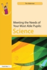 Meeting the Needs of Your Most Able Pupils: Science - eBook