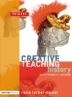 Creative Teaching: History in the Primary Classroom - eBook