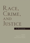 Race, Crime, and Justice : A Reader - eBook