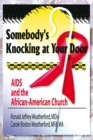 Somebody's Knocking at Your Door : AIDS and the African-American Church - eBook