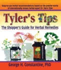 Tyler's Tips : The Shopper's Guide for Herbal Remedies - eBook