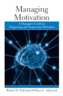 Managing Motivation : A Manager's Guide to Diagnosing and Improving Motivation - eBook