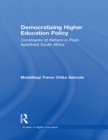 Democratizing Higher Education Policy : Constraints of Reform in Post-Apartheid South Africa - eBook