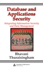 Database and Applications Security : Integrating Information Security and Data Management - eBook